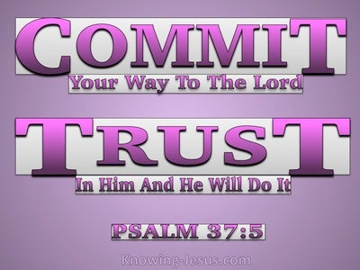 Psalm 37:5 Commit Your Way To The Lord Trust In Him (pink)