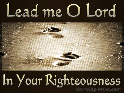 Psalm 5:8 Lead Me O Lord (gold)