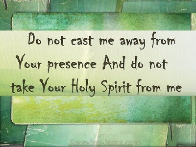 Psalm 51:11 Do Not Cast Me Away From Your Presence (brown)