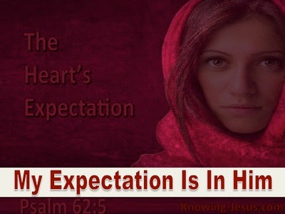 The Heart's Expectation (devotional) - Psalm 62:5