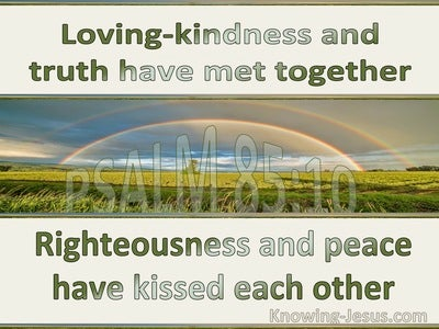 Psalm 85:10 Righteousness And Peach Have Kissed (green)