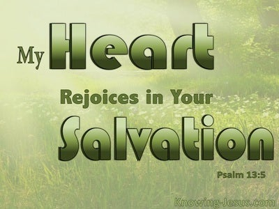 Psalm 13:5 Trust And Rejoice In God's Kindness And Salvation (sage)