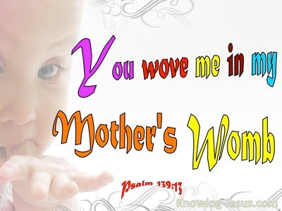 Psalm 139:13 You Woved Me Together In My Mother's Womb (beige)