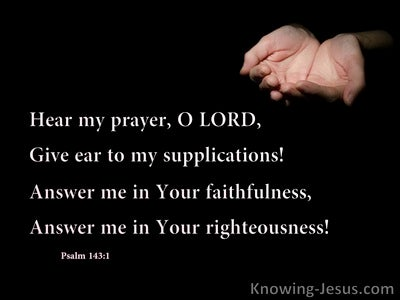 Psalm 143:1 Hear My Prayer O Lord (black)