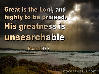 Psalm 145:3 Great Is The Lord (brown)
