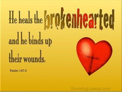 Psalm 147:3 He He Heals The Broken Heart (yellow)