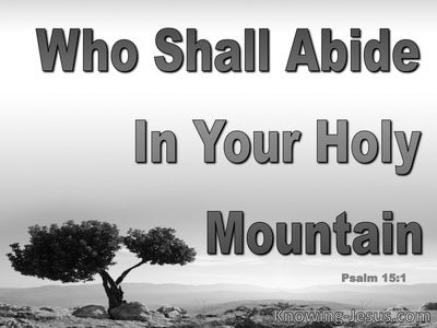 Psalm 15:1 Who May Abide In You House (gray)