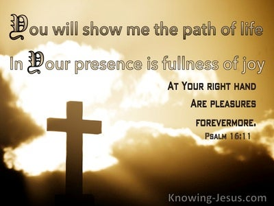 Psalm 16:11 Show Me The Path Of Life (beige)