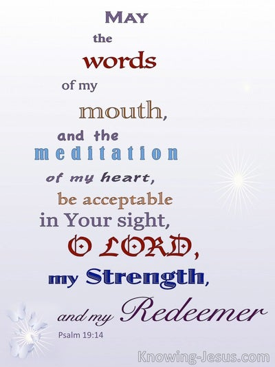 Psalm 19:14 May My Words Be Acceptable To Thee (purple)