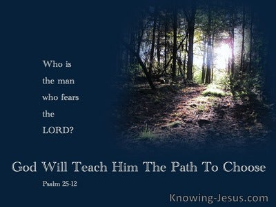 Psalm 25:12 Who Is The Man Who Fears God (navy)