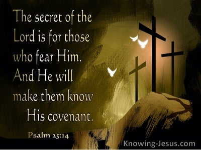 Psalm 25:14   The Secret Of The Lord Is For Those Who Fear Him (beige)