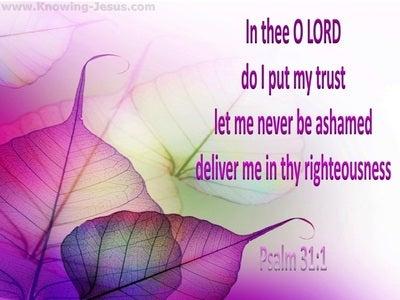 Psalm 31:1 In Thee I Put My Trust (purple)