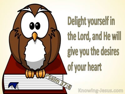 Psalm 37:4 Delight Thyself In The Lord (gold)