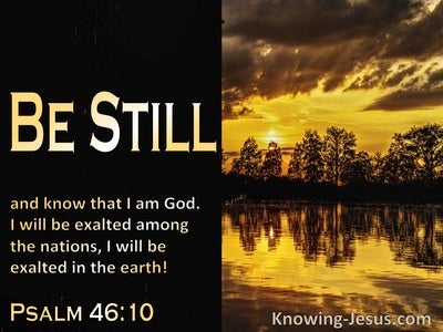 Psalm 46:10 Be Still, And Know That I Am God (gold)