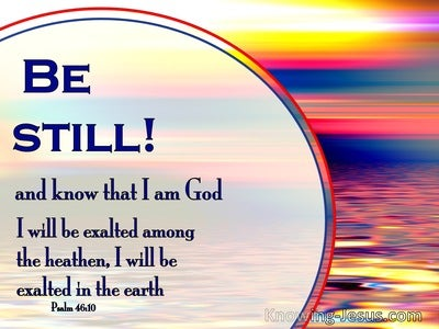 Psalm 46:10 Be Still And Know That I Am God (blue)