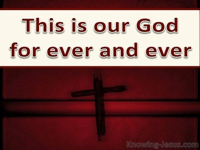 Psalm 48:14 This Is Our God For Ever And Ever (beige)