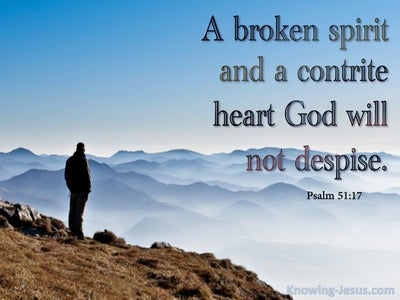 Psalm 51:17 The Sacrifices Of God Are A Broken Spirit (blue)