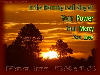 Psalm 59:16 Sing In The Morning (green)