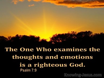 Psalm 7:9 God Searches The Minds And Hearts (brown)