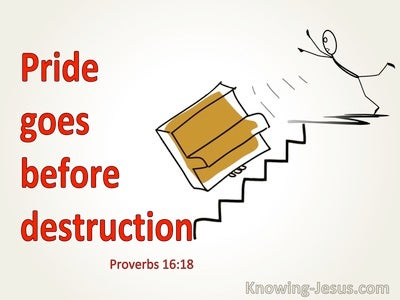 Proverbs 16:18 Pride Goes Before Destruction (red)