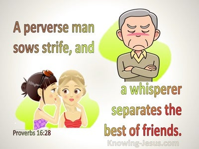 Proverbs 16:28 A Peverse Man Sows Strife A Whisperer Separates Best Friends (beige)