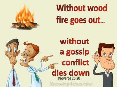 Proverbs 26:20 Without Wood, Fire Goes Out Without A Gossip, Conflict Dies Down (yellow)