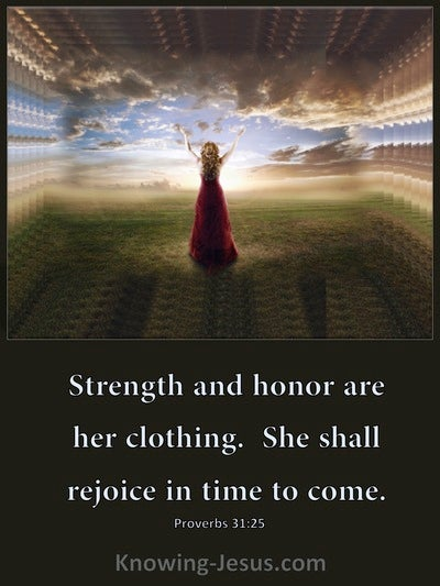 Proverbs 31:25 Strength And Honour Are Her Clothing (brown)