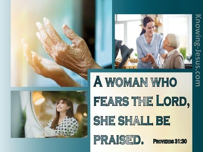 Proverbs 31:30 A Woman Who Fears The Lord (aqua)
