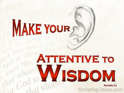 Proverbs 2:2 Incline Your Ear To Wisdom (red)