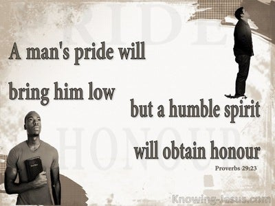 Proverbs 29:23 Humble Spirit Obtains Honour (brown)