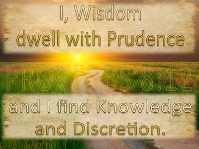 Proverbs 8:12 Wisdom Dwells With Prudence (beige)