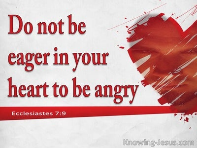 Ecclesiastes 7:9 Anger Resides In The Bosom Of Fools (white)