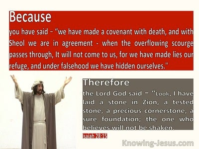 Isaiah 28:15 Because You Made A Covenant With Death The Lord WIll Not Hear You (cream)