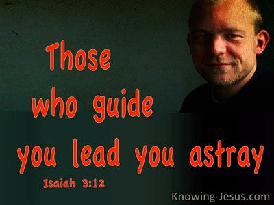 Isaiah 3:12 THey Lead You Astray (red)