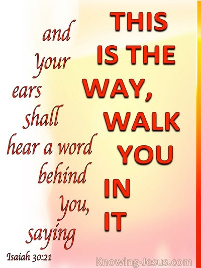 Isaiah 30:21 This Is The Way Walk In It (red)