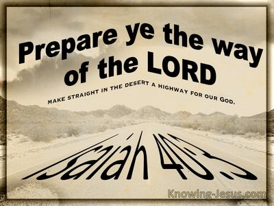Isaiah 40:3 Prepare The Way Of The Lord (brown)