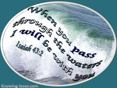 Isaiah 43:2 When You Pass Through The Waters (aqua)