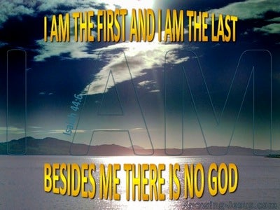 Isaiah 44:6  I AmThe First And The Last (aqua)
