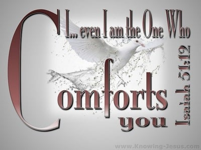 Isaiah 51:12 God of Comfort (brown)