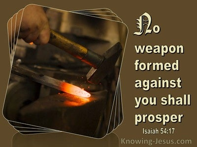 Isaiah 54:17 No Weapon Formed Against You Shall Prosper (green)