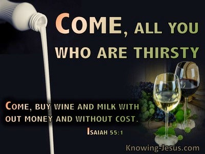 Isaiah 55:1 Come, All You Who Are Thirsty (green)