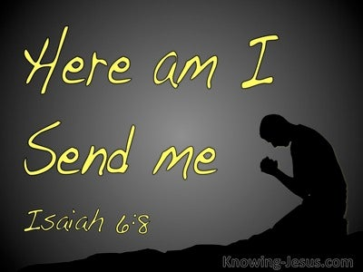 Isaiah 6:8 Here Am I Send Me (black)