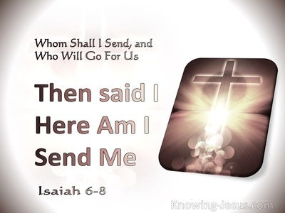 Isaiah 6:8 Whom Shall I Send (white)
