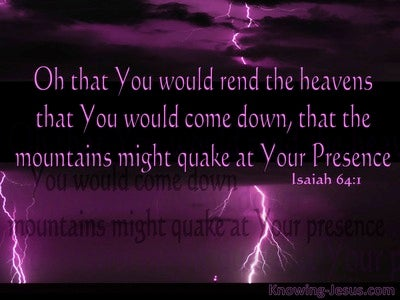 Isaiah 64:1 O That You Would Rend The Heavens (purple)