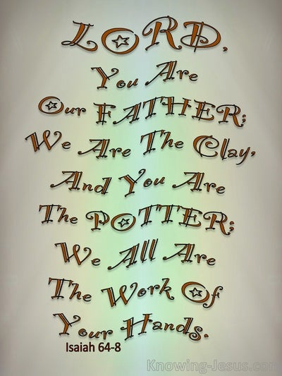 Isaiah 64:8 You Are The Potter (gray)