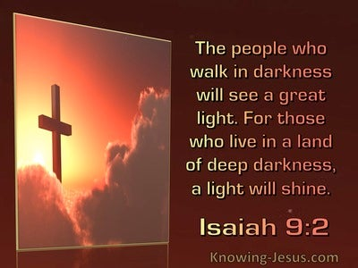 Isaiah 9:2 The People Who Walk In Darkness Will See A Great Light (windows)06:27