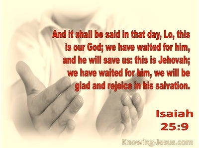 Isaiah 25:9 Let Us Rejoice And Be Glad (yellow)