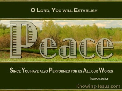 Isaiah 26:12 Your Will Establish Peace (green)