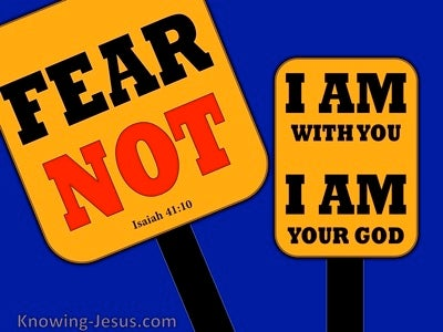 Isaiah 41:10 Fear Not I Will Be With You (yellow)
