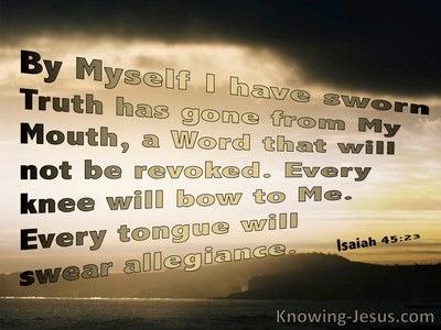 Isaiah 45:23 By Myself I Have Sworn Truth (beige)